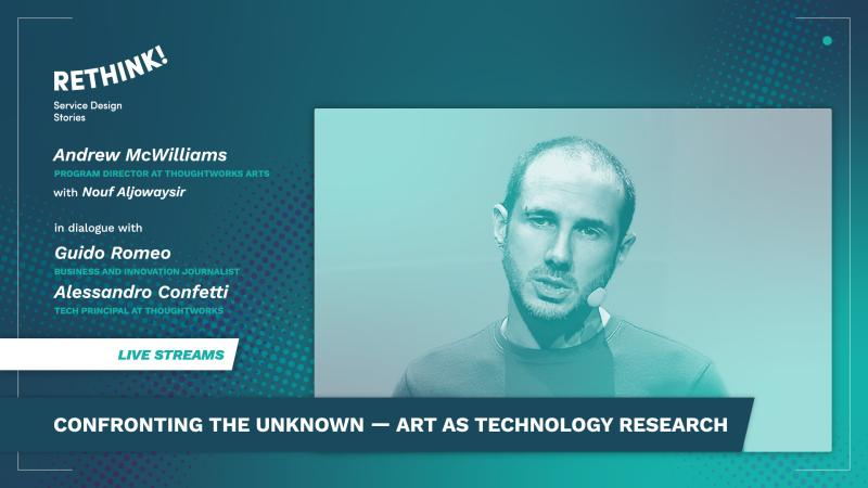 Confronting the Unknown — Art as Technology Research